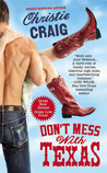 Don't Mess with Texas (Hotter In Texas, #1)