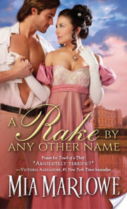 Interview A RAKE BY ANY OTHER NAME by MIA MARLOWE #Giveaway @Mia_Marlowe @sourcebookscasa
