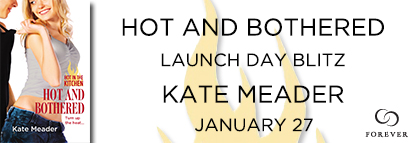 #Giveaway #Interview HOT AND BOTHERED by KATE MEADOR @KittyMeader @ForeverRomance