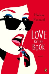 #Giveaway Review LOVE BY THE BOOK by MELISSA PIMENTAL @melispim @PenguinUSA