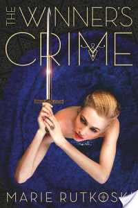 Review THE WINNER'S CRIME by MARIE RUTKOSKI @marierutkoski @FierceReads