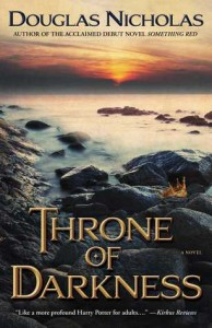 #Giveaway Review THRONE OF DARKNESS by DOUGLAS NICHOLAS  @DouglasScribes @EmilyBestler