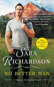#Giveaway Excerpt NO BETTER MAN by SARA RICHARDSON @SaraR_Books @ForeverRomance