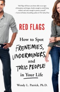 #Giveaway RED FLAGS by Wendy Patrick @WendyPatrickPhD @StMartinsPress