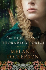 #Giveaway Interview The Huntress of Thornbeck Forest by Melanie Dickerson @melanieauthor