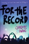 Review FOR THE RECORD by Charlotte Huang @charlottexhuang