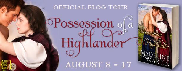#Giveaway POSSESSION OF A HIGHLANDER by Madeline Martin's 10 books quotes @madelinemmartin