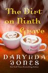 #Giveaway Review THE DIRT ON THE NINTH GRAVE by Darynda Jones @Darynda @StMartinsPress #9thGrave  1.15