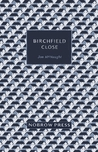 Review BIRTCHFIELD CLOSE by Jon McNaught