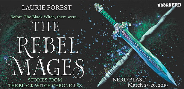 (2) THE REBEL MAGES by Laurie Forest.