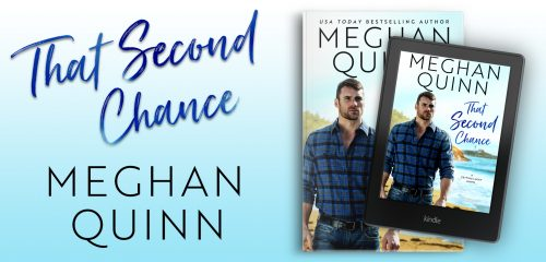 $25 Amazon Gift Card and Digital Copy of THAT SECOND CHANCE by Meghan Quinn