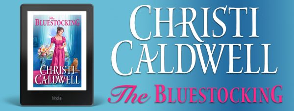 $25 Amazon Gift Card and Digital Copy of Christi Caldwell's THE BLUESTOCKING