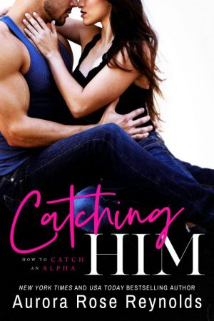 $25 Amazon Gift Card and Digital Copy of Aurora Rose Reynolds' CATCHING HIM