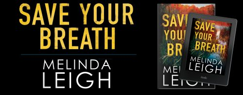 $25 Amazon Gift Card and Digital Copy of Melinda Leigh's SAVE YOUR BREATH