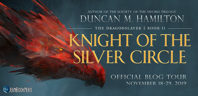 10 -KNIGHT OF THE SILVER CIRCLE by Duncan M. Hamilton.