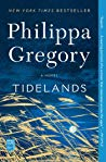 #Giveaway Review Tidelands by Philippa Gregory @PhilippaGbooks @SimonBooks Ends 2.29 (US)