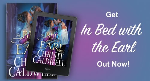 $25 Amazon Gift Card and a digital copy of Christi Caldwell's IN BED WITH THE EARL