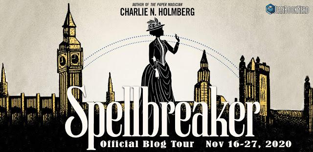 SPELLBREAKER by Charlie N. Holmberg.