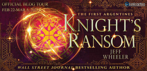 (10) KNIGHT'S RANSOM by Jeff Wheeler.