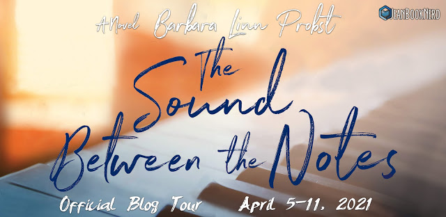 (3) THE SOUND BETWEEN THE NOTES by Barbara Linn Probst.